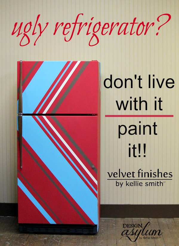 Don't let an ugly refrigerator get you down, paint it with Velvet Finishes!