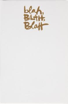 Blah Blah Blah Notepad - Sarcastic Friends Gift Guide
