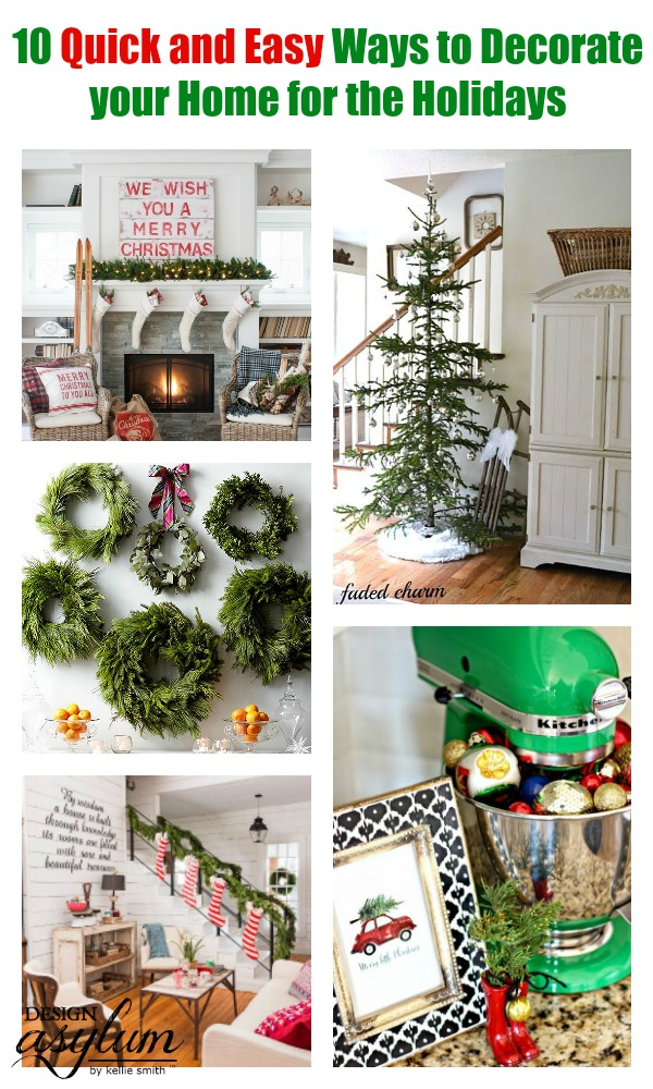 Here Are 10 Quick And Easy Ways To Decorate Your Home For The Holidays See
